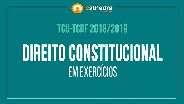 Direito Constitucional em Exercícios