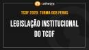 Legislação Institucional do TCDF (Turma dos Feras)
