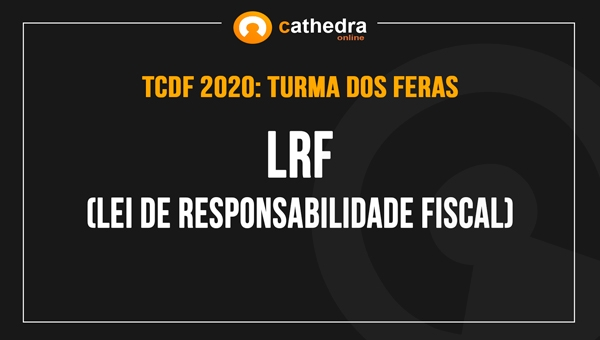 LRF - Lei de Responsabilidade Fiscal (Turma dos Feras)