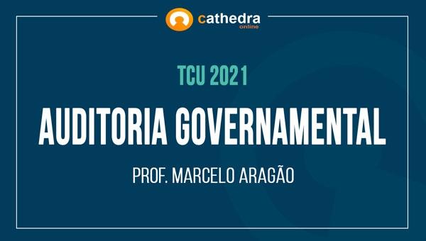 Auditoria Governamental - Prof. Marcelo Aragão