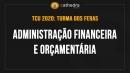 Administração Financeira e Orçamentária (Turma dos Feras)